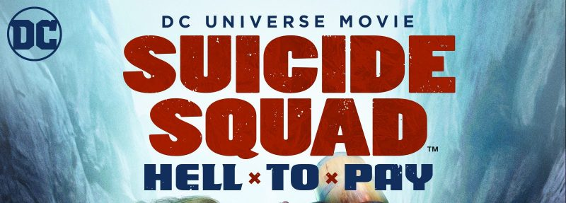 Suicide Squad – Hell to Pay, animated movie release