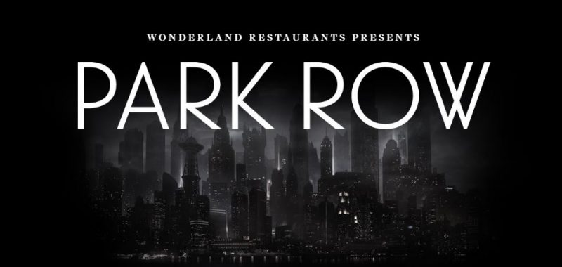 Park Row: Q and A with Founder of Wonderland Restaurants, James Bulmer