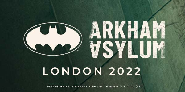 ARKHAM ASYLUM LONDON 2022